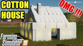 Farming Simulator 19 | THE COTTON BALE HOUSE !!! How To Make ???