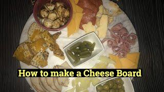 HOW TO MAKE A CHEESE PLATE | CHEESE AND WINE