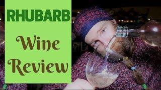 Rhubarb Wine Review And Taste Test