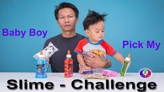 Baby Pick My Slime Ingredients Challenge! How To Make the Funny DIY Slime Challenge with Tiger