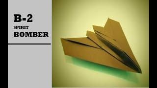 How To Fold Paper Airplane - Easy Paper Plane B-2 SPIRIT BOMBER | TUTORIAL