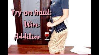 Try On Haul | Wine Time | Online Shopping