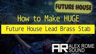 How to Make This HUGE FUTURE HOUSE/TRAP BRASS STAB (XFER Serum)
