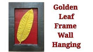 Golden Leaf  Frame Wall Hanging/Golden Leaf Wall Decor/DIY Golden Leaf Wall Art