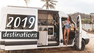 VAN LIFE 2019   Where to Travel in Your Tiny House this Year