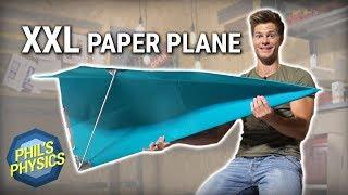 Giant Paper Plane - DIY XXL Paper Aircraft | Phil's Physics