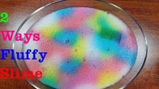 DIY 2 Ways Fluffy Slime Super Easy No Borax