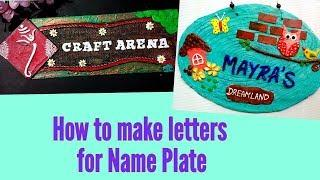 "How to make letters for Name Plate / How to make ""House Nameplate"" letters"