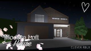 ♡|| Modern Loft House ||♡|| Bloxburg Speedbuild ||♡|| Clever RBLX