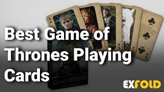 10 Best Game of Thrones Playing Cards 2019